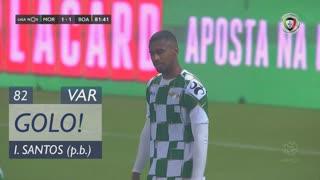 GOLO! Boavista FC, Iago Santos (p.b.) aos 82', Moreirense FC 1-1 Boavista FC