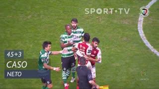 Sporting CP, Caso, Neto aos 45'+3'