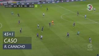 Sporting CP, Caso, Rafael Camacho aos 45'+1'