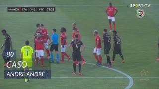 Vitória SC, Caso, André André aos 80'