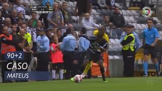 Boavista FC, Caso, Mateus aos 90'+2'
