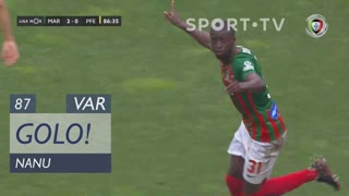 GOLO! Marítimo M., Nanu aos 87', Marítimo M. 3-0 FC P.Ferreira