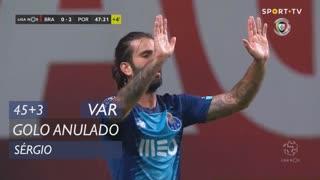 FC Porto, Golo Anulado, Sérgio aos 45'+3'
