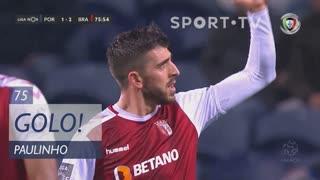 GOLO! SC Braga, Paulinho aos 75', FC Porto 1-2 SC Braga