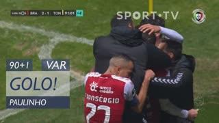 GOLO! SC Braga, Paulinho aos 90'+1', SC Braga 2-1 CD Tondela