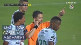 FC Famalicão, Caso, Fábio Martins aos 45'+2'