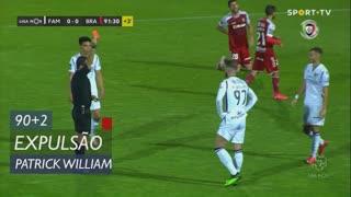 FC Famalicão, Expulsão, Patrick William aos 90'+2'