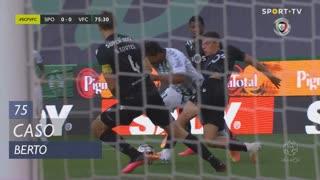 Vitória FC, Caso, Berto aos 75'