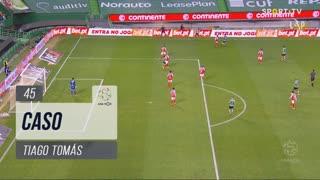 Sporting CP, Caso, Tiago Tomás aos 45'