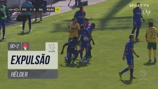 FC P.Ferreira, Expulsão, Hélder aos 90'+2'