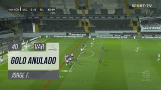 Vitória SC, Golo Anulado, Jorge F. aos 40'