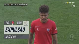 Gil Vicente FC, Expulsão, Nogueira aos 86'