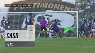 FC Porto, Caso, Pepe aos 8'