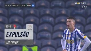 FC Porto, Expulsão, Matheus aos 90'+3'