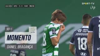 Sporting CP, Jogada, Daniel Bragança aos 90'+1'