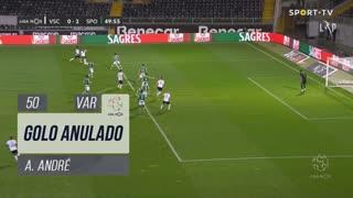 Vitória SC, Golo Anulado, André André aos 50'