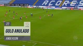 FC Famalicão, Golo Anulado, Anderson aos 22'