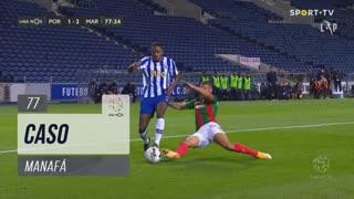 FC Porto, Caso, Manafá aos 77'