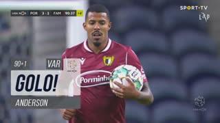 GOLO! FC Famalicão, Anderson aos 90'+1', FC Porto 3-2 FC Famalicão