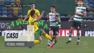 Sporting CP, Caso, Pedro Porro aos 74'