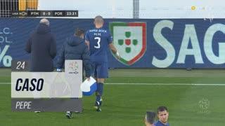 FC Porto, Caso, Pepe aos 24'