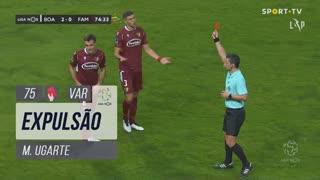 FC Famalicão, Expulsão, M. Ugarte aos 75'