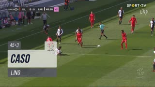 Gil Vicente FC, Caso, Lino aos 45'+3'