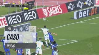 Moreirense FC, Caso, Rosic aos 78'