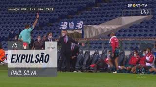 SC Braga, Expulsão, Raúl Silva aos 75'