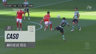 Sporting CP, Caso, Matheus Reis aos 31'