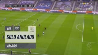 FC Porto, Golo Anulado, Amaro aos 60'