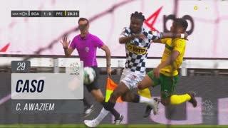 Boavista FC, Caso, C. Awaziem aos 29'