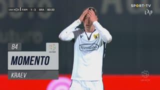 FC Famalicão, Jogada, Kraev aos 84'