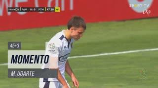 FC Famalicão, Jogada, M. Ugarte aos 45'+3'