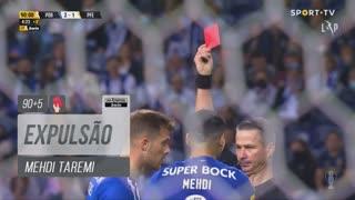 FC Porto, Expulsão, Mehdi Taremi aos 90'+5'