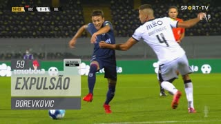 Vitória SC, Expulsão, Borevkovic aos 59'