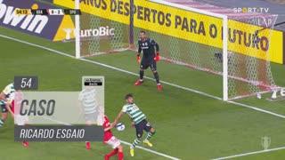 Sporting CP, Caso, Ricardo Esgaio aos 54'