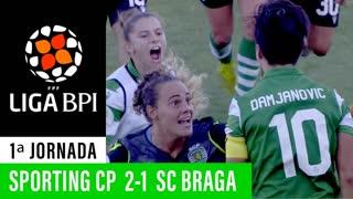 Liga BPI (1ª Jornada): Resumo Sporting CP 2-1 SC Braga