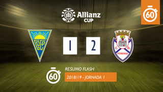 Allianz Cup (Fase 3 - Jornada 1): Resumo Flash Estoril Praia 1-2 CD Feirense