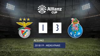 Taça da Liga (Meias-Finais): Resumo SL Benfica 1-3 FC Porto
