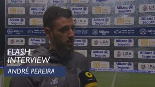 Taça da Liga (Meias-Finais): Flash interview André Pereira