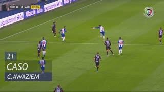 FC Porto, Caso, C. Awaziem aos 21'