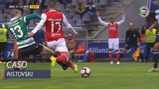 Sporting CP, Caso, Ristovski aos 74'