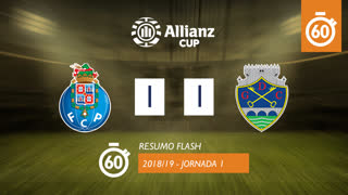 Allianz Cup (Fase 3 - Jornada 1): Resumo Flash FC Porto 1-1 GD Chaves