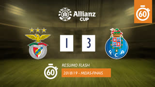 Allianz Cup (Meias-Finais): Resumo Flash SL Benfica 1-3 FC Porto