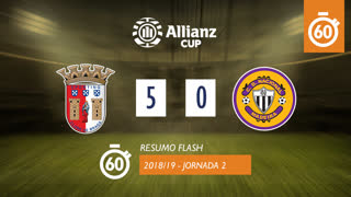 Allianz Cup (Fase 3 - Jornada 2): Resumo Flash SC Braga 5-0 CD Nacional
