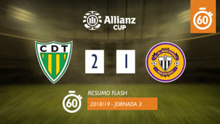 Allianz Cup (Fase 3 - Jornada 3): Resumo Flash CD Tondela 2-1 CD Nacional