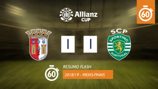 Allianz Cup (Meias-Finais): Resumo Flash SC Braga 1-1 Sporting CP