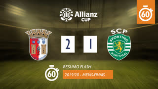 Allianz Cup (Meias-Finais): Resumo Flash SC Braga 2-1 Sporting CP