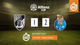 Allianz Cup (Meias-Finais): Resumo Flash Vitória SC 1-2 FC Porto